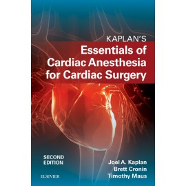 Kaplan?s Essentials of Cardiac Anesthesia E-Book (ebook)