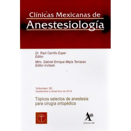 CMA: Tópicos selectos de anestesia para cirugía ortopédica - Envío Gratuito