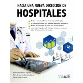 Hacia una nueva dirección de hospitales