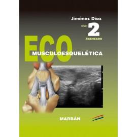 Avanzado. Eco Musculoesquelética Nivel 2