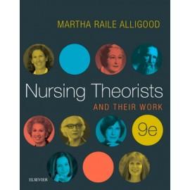 Nursing Theorists and Their Work - E-Book (ebook)