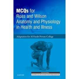 MCQs for Ross and Wilson ? Adaptation for Al-Farabi College Human Anatomy Students E-book (ebook)
