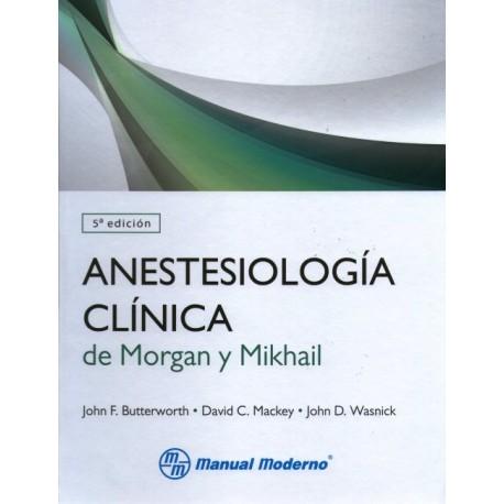 Anestesiología de Morgan y Mikhail - Envío Gratuito