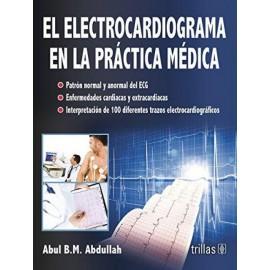 El electrocardiograma en la práctica médica - Envío Gratuito