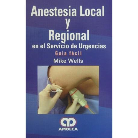 Anestesia local y regional en el servicio de urgencias. Guía Fácil - Envío Gratuito