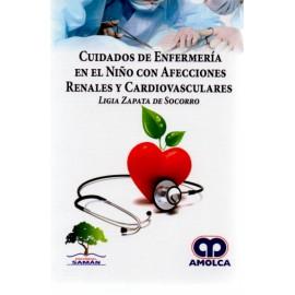 Cuidados de Enfermería en el Niño con Afecciones Renales y Cardiovasculares - Envío Gratuito