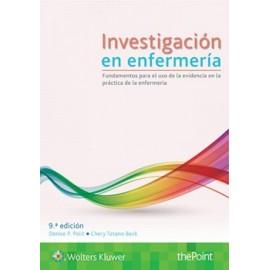 Investigación en enfermería. Fundamentos para el uso de la evidencia en la práctica de la enfermería - Envío Gratuito