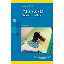 Anestesia: Texto y atlas