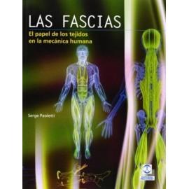 Las fascias. El papel de los tejidos en la mecánica humana
