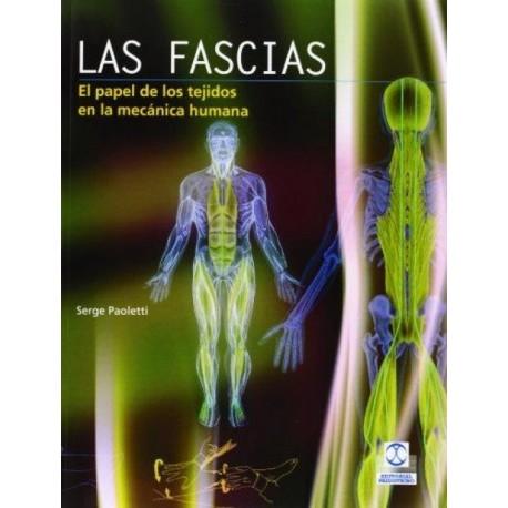 Las fascias. El papel de los tejidos en la mecánica humana - Envío Gratuito
