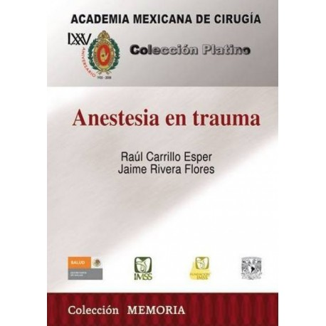 Anestesia en trauma - Envío Gratuito