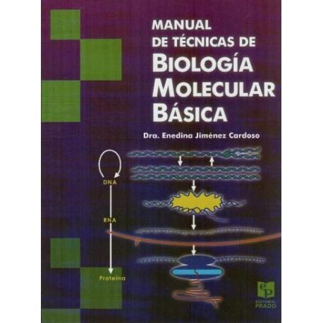 Manual de técnicas de biología molecular básica - Envío Gratuito