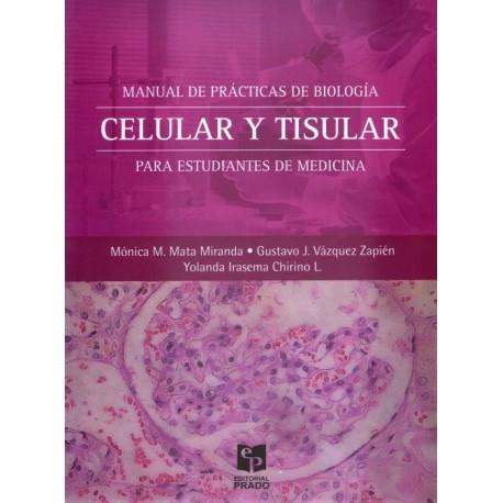 Manual de Prácticas de Biología Celular y Tisular - Envío Gratuito