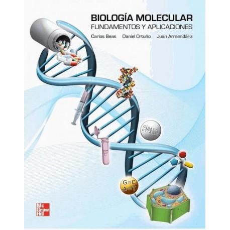 Biología Molecular: fundamentos y aplicaciones - Envío Gratuito