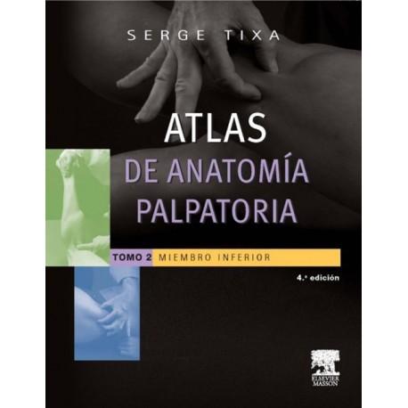 Atlas de anatomía palpatoria 2. Miembro inferior - Envío Gratuito