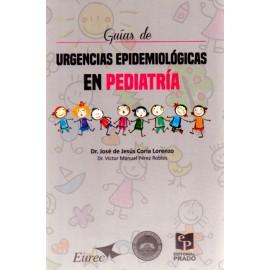 Guía de urgencias epidemiológicas en Pediatría - Envío Gratuito