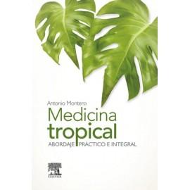 Medicina tropical: Abordaje práctico e integral - Envío Gratuito