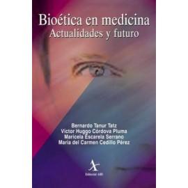 Bioética en medicina. Actualidades y futuro - Envío Gratuito