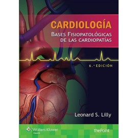 Cardiología. Bases fisiopatológicas de las cardiopatías - Envío Gratuito