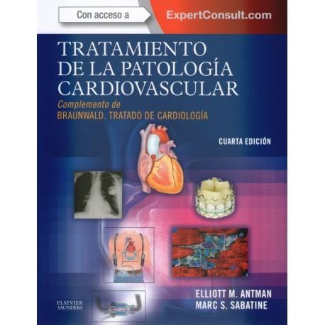Tratamiento de la patología cardiovascular. Complemento de Braunwald. Tratado de cardiología - Envío Gratuito