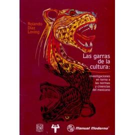 Las garras de la cultura: investigaciones en torno a las normas y creencias del mexicano - Envío Gratuito