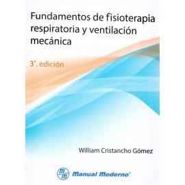 Fundamentos de fisioterapia respiratoria y ventilación mecánica - Envío Gratuito