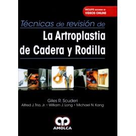 Técnicas de Revisión de la Artroplastia de Cadera y Rodilla - Envío Gratuito