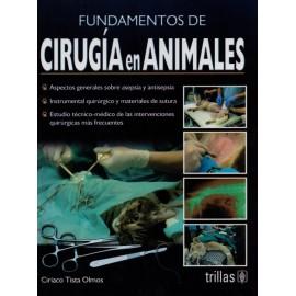 Fundamentos de Cirugía en Animales - Envío Gratuito