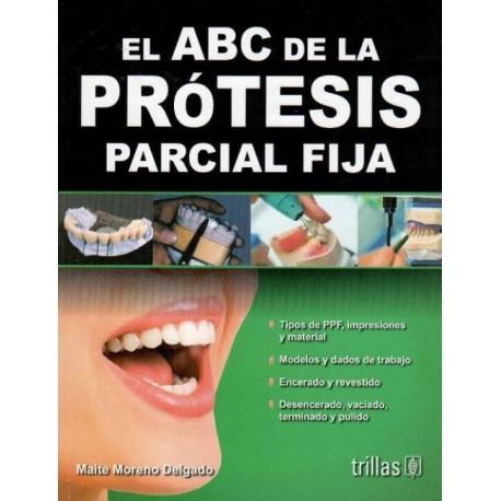 El ABC de la prótesis parcial fija - Envío Gratuito