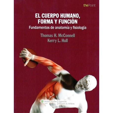 El Cuerpo Humano, Forma y Función. Fundamentos de anatomía y fisiología - Envío Gratuito