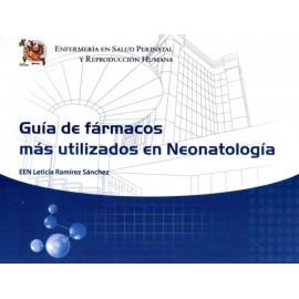 Enfermería en salud perinatal y reproducción humana: Guía de fármacos más utilizado en neonatologia