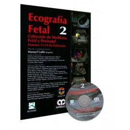 Ecografía Fetal 2. Colección de medicina fetal y perinatal: Semana 11-14 de Embazo