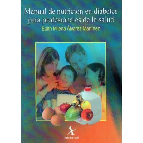Manual de nutrición en diabetes para profesionales de la salud - Envío Gratuito