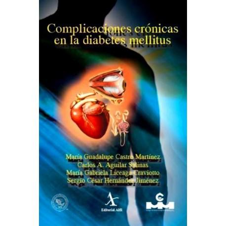 Complicaciones crónicas en la diabetes mellitus - Envío Gratuito