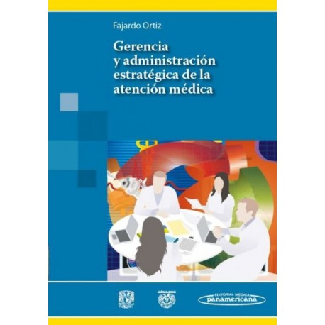Gerencia y Administración Estratégica de la Atención Médica - Envío Gratuito