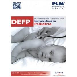 PLM. Diccionario de especialidades farmacéuticas en pediatría DEFP