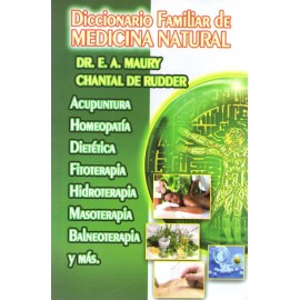 Diccionario familiar de medicina natural