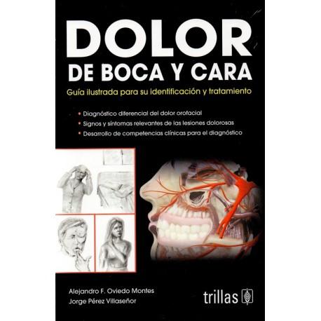 Dolor de boca y cara. Guía ilustrada para su identificación y tratamiento - Envío Gratuito