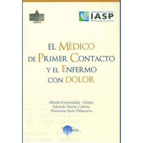 El medico de primer contacto y el enfermo con dolor - Envío Gratuito