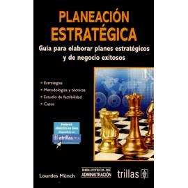 Planeación estratégica guía para elaborar planes estratégicos y de negocio exitosos