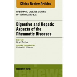 Digestive and Hepatic Aspects of the Rheumatic Diseases, An Issue of Rheumatic Disease Clinics of North America, E-Book (ebook)