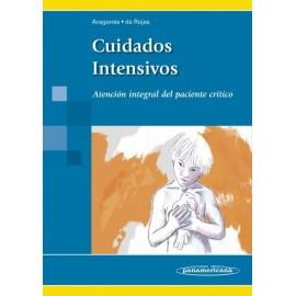 Cuidados Intensivos. Atención Integral del Paciente Crítico