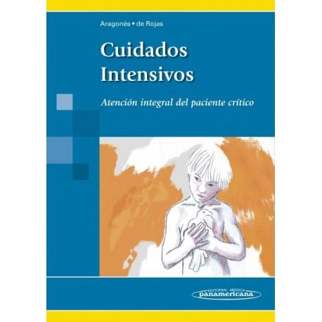 Cuidados Intensivos. Atención Integral del Paciente Crítico - Envío Gratuito
