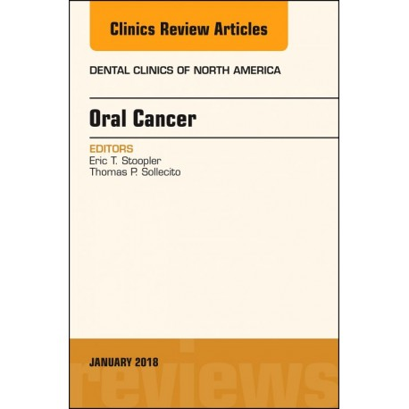 Oral Cancer, An Issue of Dental Clinics of North America, E-Book (ebook) - Envío Gratuito