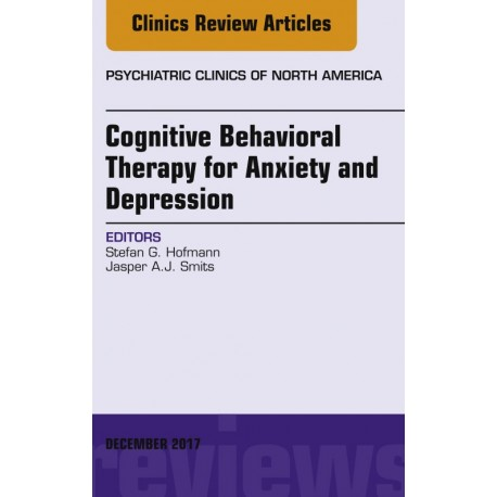 Cognitive Behavioral Therapy for Anxiety and Depression, An Issue of Psychiatric Clinics of North America, E-Book (ebook) - Enví