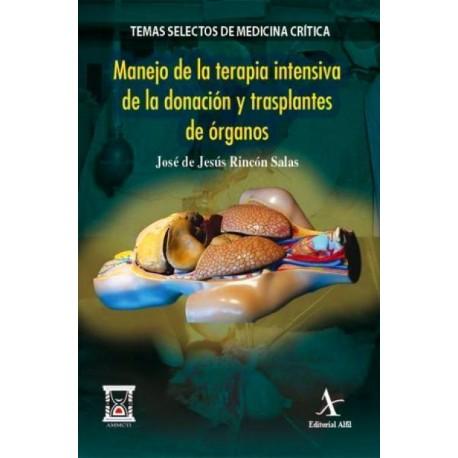 Manejo en la terapia intensiva de la donación y trasplantes de órganos - Envío Gratuito