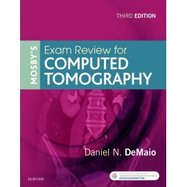 Mosby?s Exam Review for Computed Tomography - E-Book (ebook)