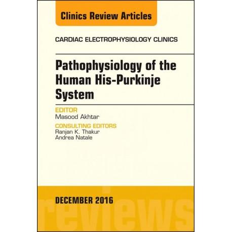 Pathophysiology of Human His-Purkinje System, An Issue of Cardiac Electrophysiology Clinics, E-Book (ebook) - Envío Gratuito