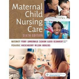 Maternal Child Nursing Care - E-Book (ebook)