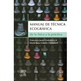Manual de técnica ecográfica. De la física a la práctica